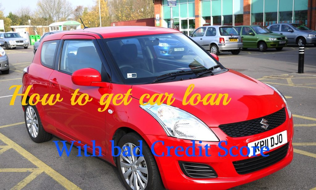 car loan with bad credit score