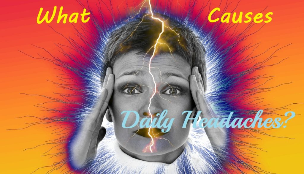 What could be the Cause of Daily Headaches