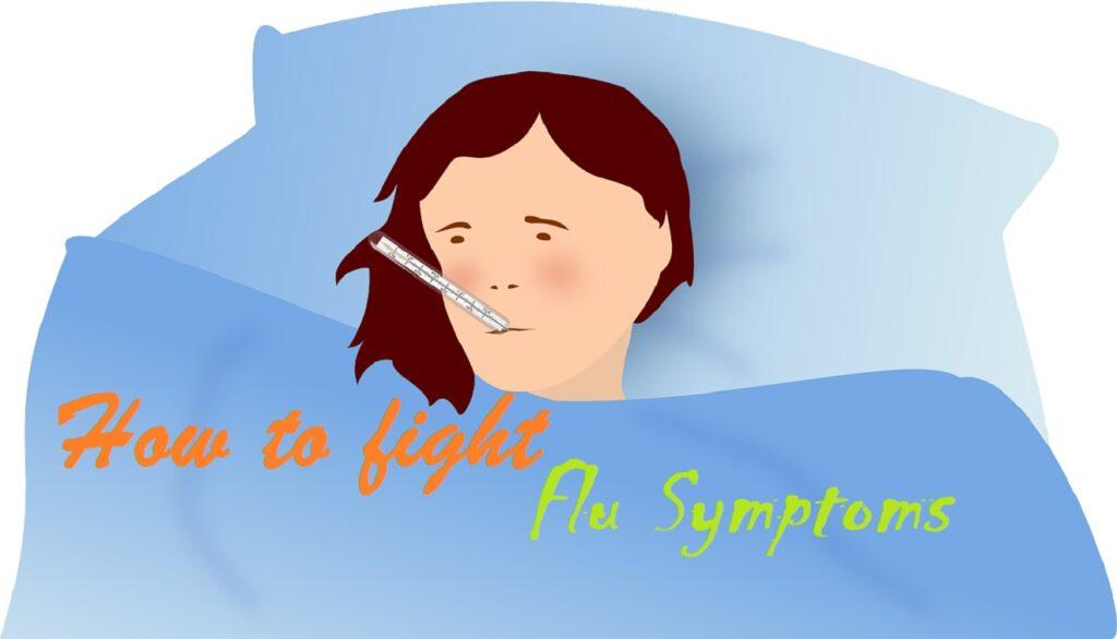 How to fight Flu symptoms