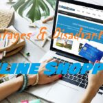 advantage and disadvantages of online shopping