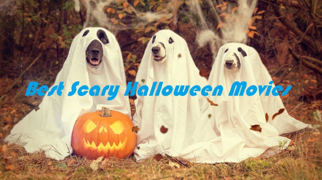 scary movies to watch this halloween