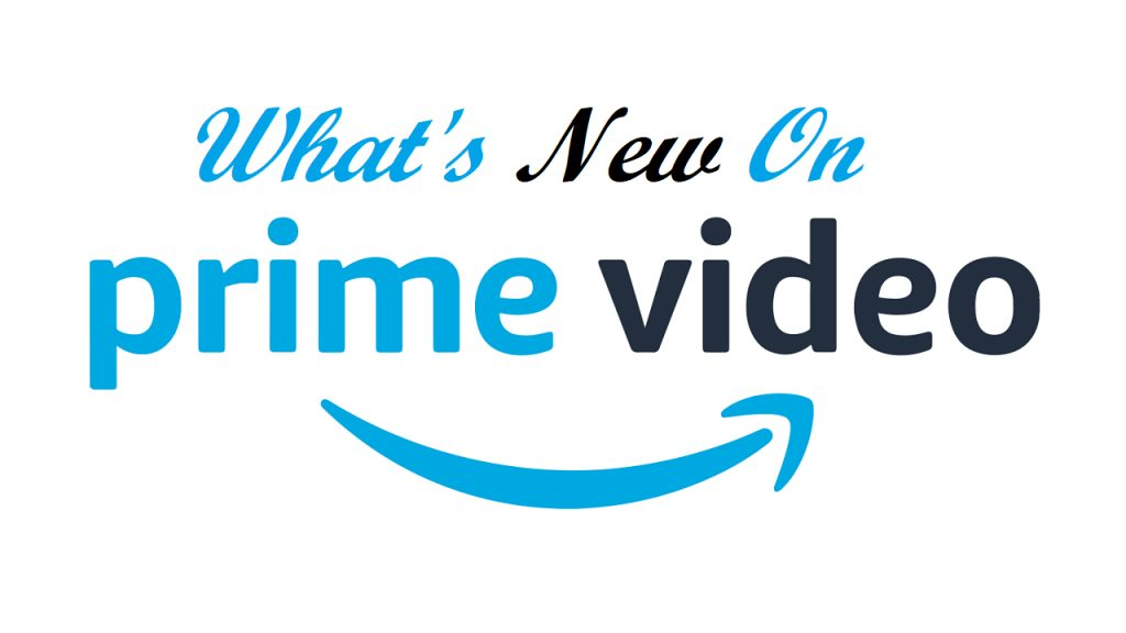 What's new on Prime